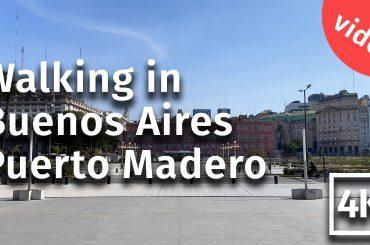 Puerto Madero walking video
